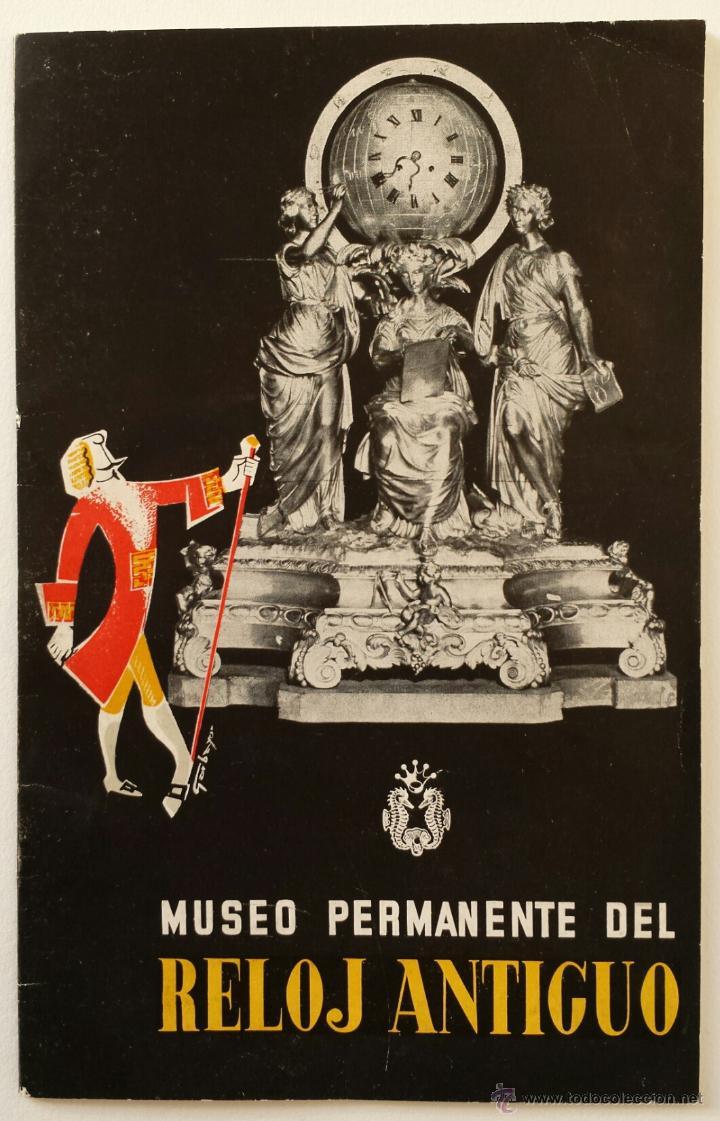3 - Primer catalogo editado por Grassy. Museo permanente del Reloj Antiguo. Editorial Graficas madrilenas, 1953
